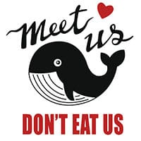 Meet us, do not eat us - nápis na malovanom obrázku veľryby